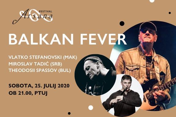 BALKAN FEVER Stefanovski, Tadić, Spassov